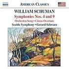 William Schuman - : Symhponies Nos. 4 & 9; Orchestra Song; Circus Overture (2005)