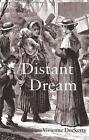 A Distant Dream by Vivienne Dockerty (Paperback, 2014)