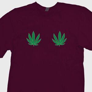 8dc9982cb38f9 Details about Pot Leaves Boobs Funny Adult Humor T-shirt Marijuana Stoner  420 Tee Shirt