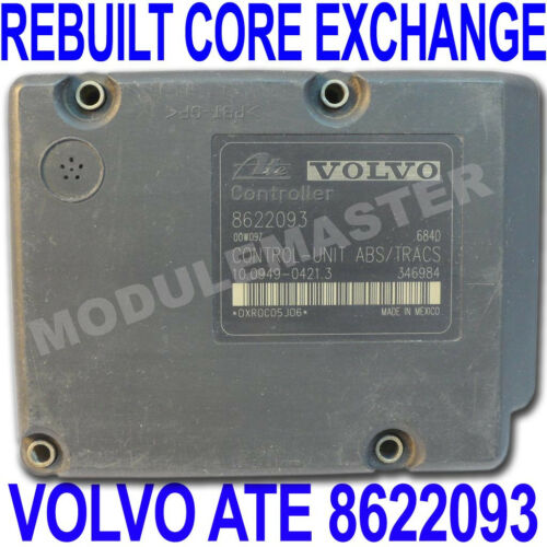 99 00 01 02 03 04 Volvo ATE MK20 ABS EBCM REBUILT Core Exchange Part# 8622093