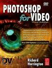 Photoshop for Video by Richard Harrington (Paperback, 2007)