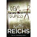 Devil Bones Temperance Brennan Book 11 by Kathy Reichs