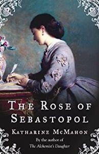 Katherine-Mcmahon-The-Rose-de-Sebastopol-Tout-Neuf-Envoi-GB