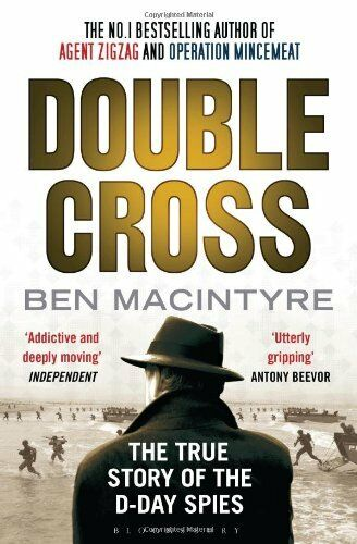 1 of 1 - Double Cross: The True Story of The D-Day Spies by Macintyre, Ben 1408830620 The