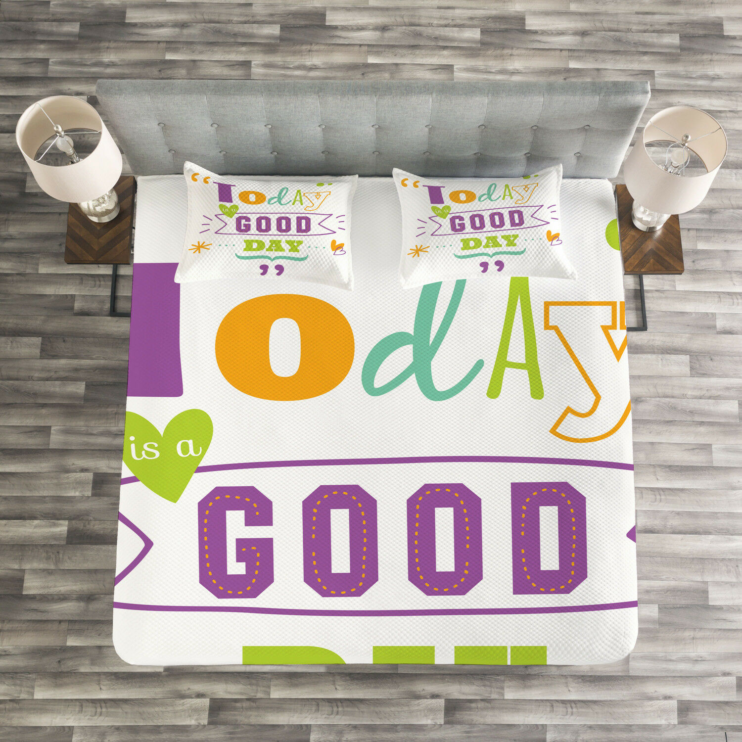 Quotes Quilted Bedspread & Pillow Shams Set, Today is a Good Day Print