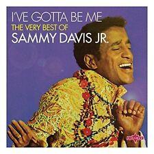 SAMMY DAVIS, JR. - I'VE GOTTA BE ME: THE VERY BEST OF SAMMY DAVIS JR. NEW CD