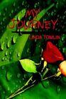 My Journey 9781410716798 by Linda Tomlin Paperback