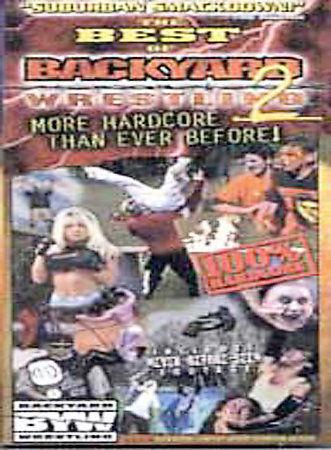 Best of Backyard Wrestling 2, The: More Hardcore Than ...