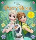 Disney Frozen Fever Party Book: 22 Great Ideas for Creating Your Own Frozen Party by Aolafur, Edda USA Editorial Team (Hardback, 2015)