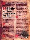 Willkür der Stadt Heiligenstadt aus dem Jahre 1335 (1997, Gebundene Ausgabe)
