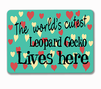 Beducht Leopard Gecko Sign World's Cutest Lives Here Hanging Or Fixed Aluminium Metal