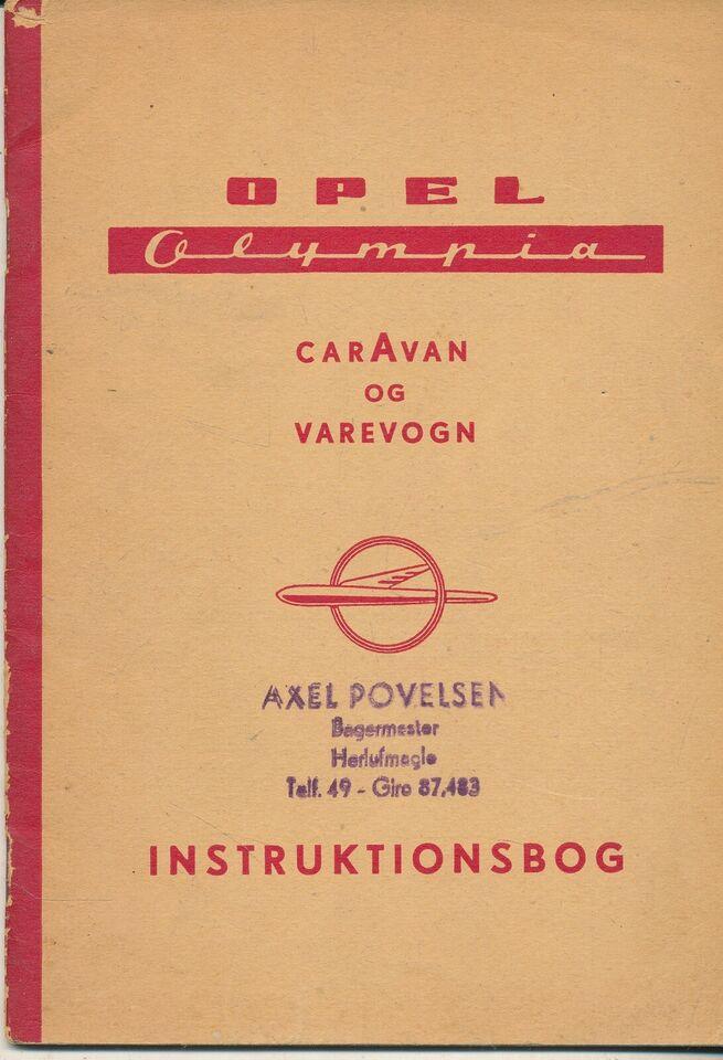 INSTRUKTIONSBOG, OPEL OLYMPIA CARAVAN OG VAREVOGN L-53