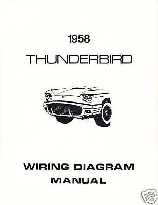 1958 FORD THUNDERBIRD WIRING DIAGRAM MANUAL | eBay
