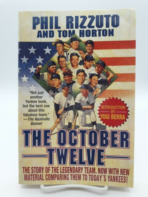 THE OCTOBER TWELVE SOFTCOVER BOOK BY AUTHOR PHIL RIZZUTO AND TOM HORTON !!!