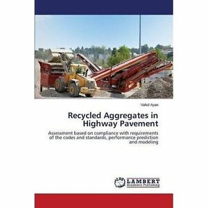 Recycled-Aggregates-in-Highway-Pavement-Brand-New-Free-P-amp-P-in-the-UK