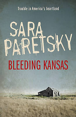Bleeding Kansas by Sara Paretsky, NEW Book, FREE & FAST Delivery, (Paperback)
