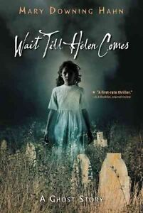 Wait-Till-Helen-Comes-A-Ghost-Story