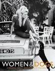 Women & Dogs: A Personal History from Marilyn to Madonna by Judith Watt (Paperback, 2005)