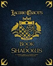 Laurie Cabot's Book of Shadows by Christopher Penczak, Penny Cabot and Laurie Cabot (2015, Paperback)