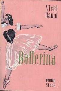 BALLERINA / VICKI BAUM / STOCK / 1958 / TBE - France - Reliure: Couverture souple Langue: Franais - France