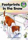 Footprints in the Snow by Karen Wallace (Paperback / softback, 2013)
