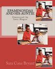 Epaminondas and His Auntie: Ilustrated by Inez Hogan by Sara Cone Bryant (Paperback / softback, 2010)