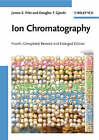 Ion Chromatography by Douglas T. Gjerde, James S. Fritz (Hardback, 2009)