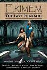 Erimem: The Last Pharaoh: 1 by Iain McLaughlin, Claire Bartlett (Paperback, 2015)
