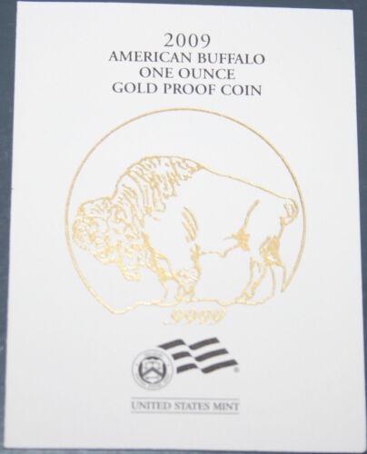Supplies 2009-W COA Gold Buffalo 1 Ounce Proof COA ONLY NO COINS