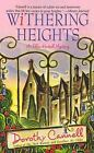 Ellie Haskell Mysteries: Withering Heights 11 by Dorothy Cannell (2008, Paperback)