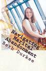 Navigating Marital Abandonment by Beth Durkee (Paperback / softback, 2010)