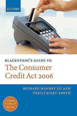 1 of 1 - Blackstone's Guide to the Consumer Credit Act: 2006 by Richard Mawrey, Toby...