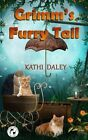Grimm's Furry Tail by Kathi Daley (Paperback / softback, 2015)