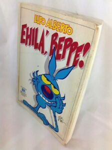 Lupo Alberto. Ehilà, Beppe! - Silver - 1°Ed.1993 - Bur - 9788817112024