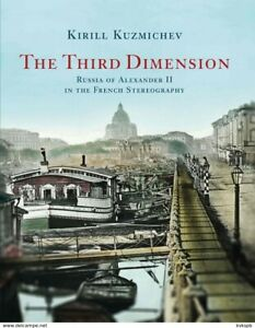 THE-THIRD-DIMENSION-book-on-XIXc-French-stereoviews-of-Russia