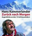 Zurück nach Morgen von Hans Kammerlander (2012, Gebundene Ausgabe)