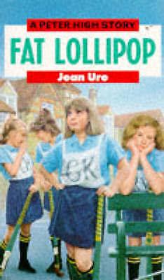 """1 of 1 - """"VERY GOOD"""" Fat Lollipop (Peter High), Ure, Jean, Book"""