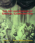 The Art and Science of Digital Compositing by Ron Brinkmann (Hardback, 1999)