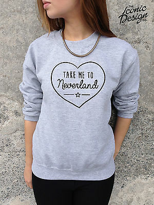 * TAKE ME TO NEVERLAND Jumper Top Sweater Sweatshirt Cute Heart Fashion Tumblr *