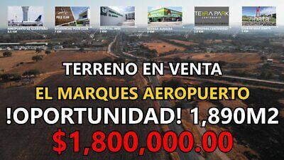 Terreno En Venta Aeropuerto El Marqués Ideal Bodega a Pie Carretera Plano 1,890m2 ¡OPORTUNIDAD! .T1