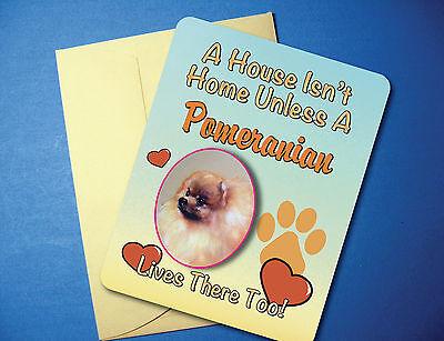 "/""A House Isn/'t Home/"" Pomeranian Greeting Card//Blank Note Card sku# AH-14"