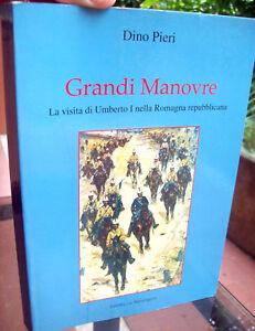 53v-RISORGIMENTO-IN-ROMAGNA-UMBERTO-I-GRANDI-MANOVRE