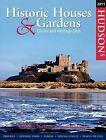 Hudson's Historic Houses & Gardens Castles and Heritage Sites: 2011 by Hudson's Media (Hardback, 2010)