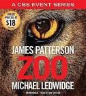 Zoo by James Patterson, Michael Ledwidge (CD-Audio, 2015)
