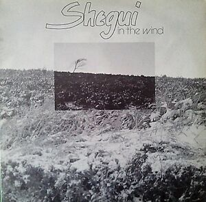 33-LP-Shegui-In-The-Wind-Highway-Records-SHP-105-UK-1984