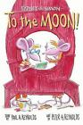 Sydney and Simon : To the Moon and Beyond! by Paul A. Reynolds (2017, Hardcover)