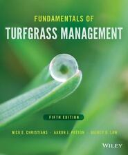 Fundamentals of Turfgrass Management by Nick E. Christians, Quincy D. Law and Aaron J. Patton (2016, Hardcover)