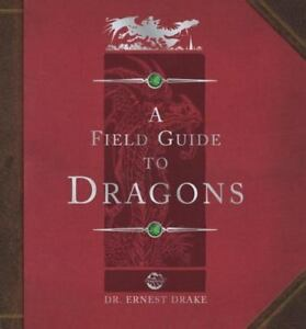Ologies series: dragonology: a field guide to dragons a book and.