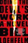 Doing the Devil's Work by Bill Loehfelm (Paperback / softback, 2016)