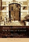 State University of New York at Canton by Douglas Welch (Paperback / softback, 2005)